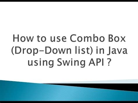 java swing drop down list how to use combo box drop down list in java using swing