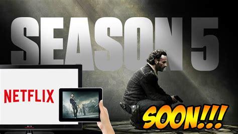 A Place Netflix Release Date The Walking Dead News Season 5 Netflix Release Date Confirmed