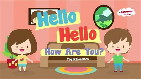 greeting song hello how are you hello hello song for hello