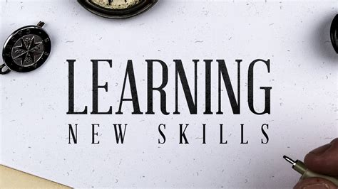 how to learn new skills