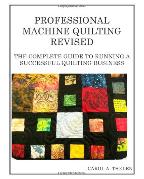 Professional Quilting by Machine Quilting Business Best Sewing Machines