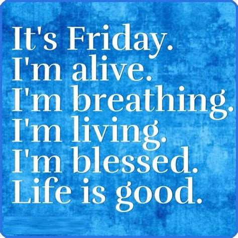 Best Happy Friday Images, Quotes & Pictures - ImagesQueen Have A Blessed Weekend Quotes