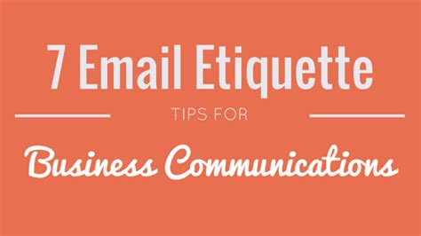 7 Work Etiquette Tips by 7 Useful Email Etiquette Tips For Small Business
