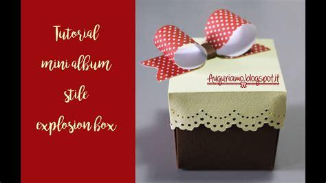 explosion box tutorial youtube tutorial scatola explosion box mini album youtube