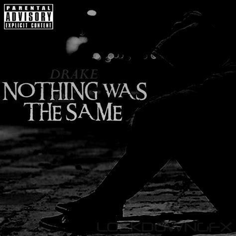download mp3 drake album nothing was the same drake nothing was the same 2013 album cover by lockdowngfx