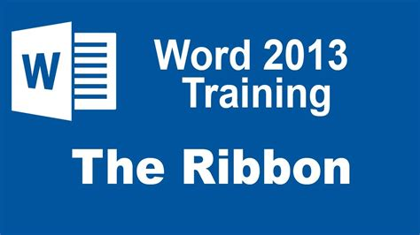 tutorial word 2013 microsoft word 2013 training the ribbon youtube