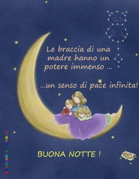 testo buonanotte all italia 364 best images about buona notte on