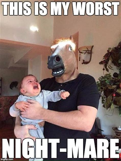 Funny Dad Meme - the meme ing of life terrifying horse dad memes