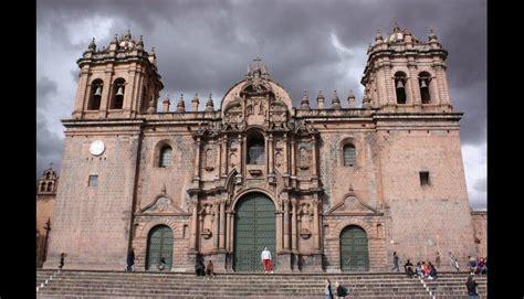 imagenes historicas del peru las 11 iglesias de cusco reflejan el patrimonio hist 243 rico