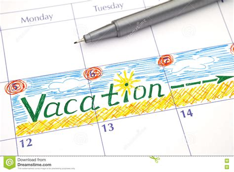 Vacation Calendar Reminder Vacation In Calendar Stock Photo Image 72506694