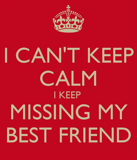 Quotes About Missing Best Friends