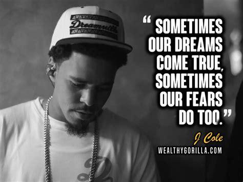 j cole quotes 35 inspirational j cole quotes lyrics wealthy gorilla