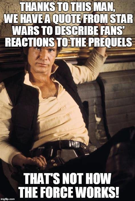 Sw Man Meme - sw man meme 28 images 17 best images about star wars