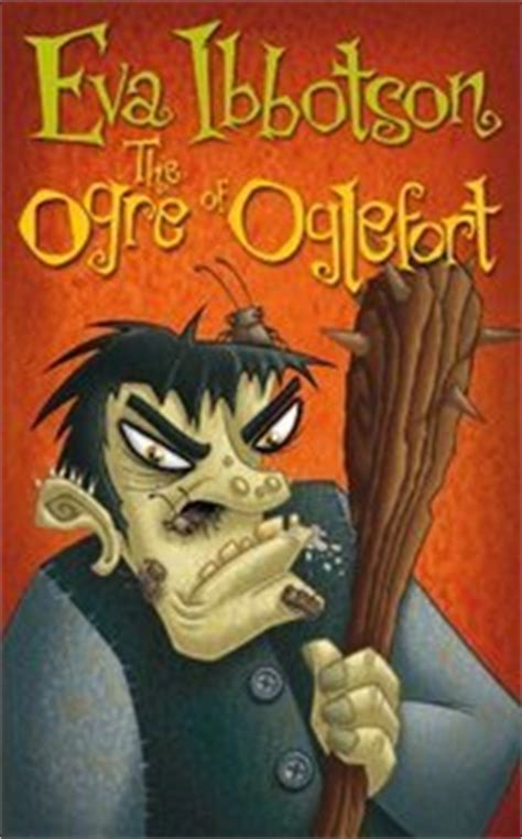 the ogress books the ogre of oglefort by ibbotson