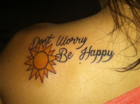 don t worry be happy tattoo don t worry be happy piercings and tattoos