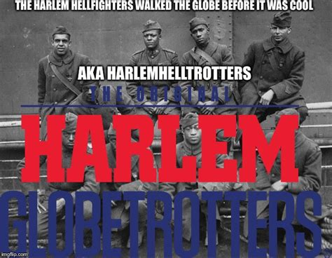 Harlem Meme - the harlem helltrotters when the boys made a b ball team