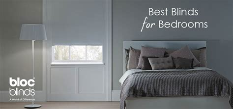 best blinds for bedroom bloc blinds blog latest updates and news from bloc blinds
