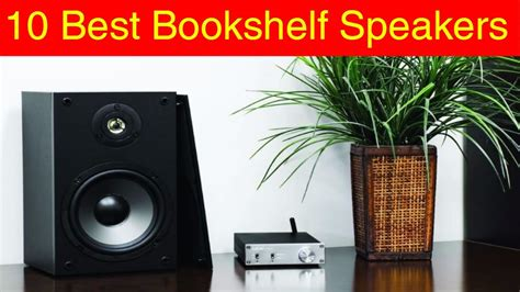 10 best bookshelf speakers review 2017 gadgets networks