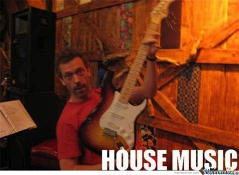 gregory house music gregory house memes best collection of funny gregory house pictures