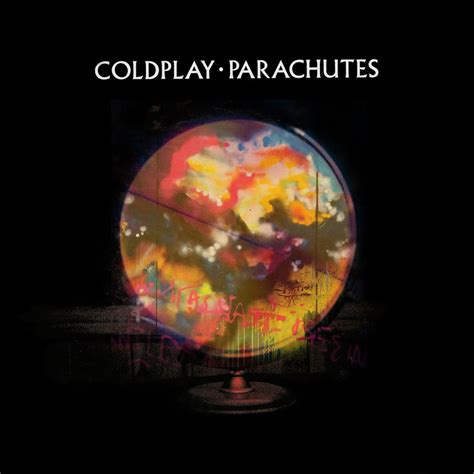 coldplay parachutes lyrics 1000 images about coldplay is my paradise on pinterest