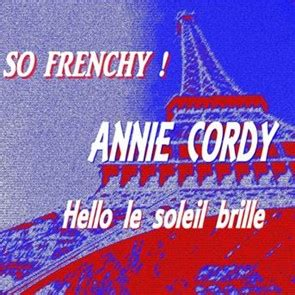 cordy hello le soleil brille cordy so frenchy hello le soleil brille