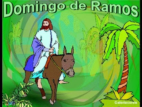 domingo de ramos domingo de ramos 2018 youtube