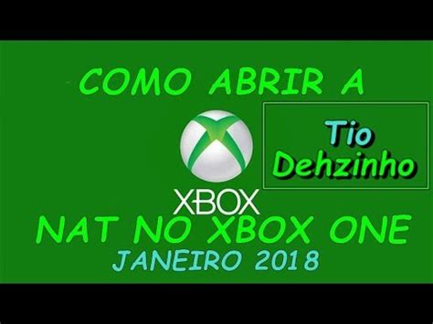 tutorial abrir nat xbox one como abrir a nat do xbox one 2018 youtube