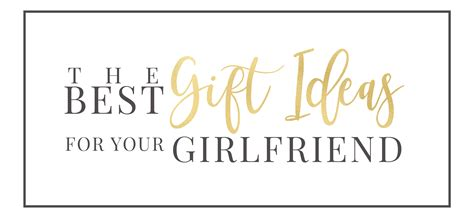 gifts for your wife thebestgiftideasforyourgirlfriendlogo1 the best gift
