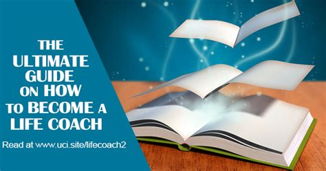 how to become a life couch the ultimate guide on how to become a life coach