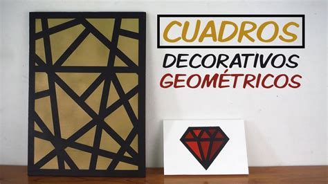 cuadros geometricos cuadros decorativos geom 201 tricos con spray youtube