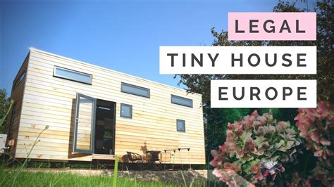 tiny house and the building code tiny house built to meet building codes in europe france