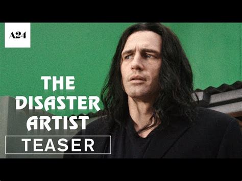 the disaster artist the disaster artist official teaser trailer hd a24
