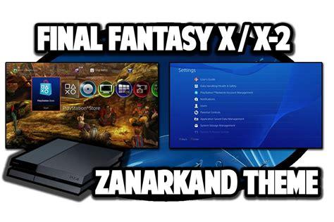 Ps4 X X 2 Hd Remaster R2 ps4 themes x x 2 hd remaster to zanarkand