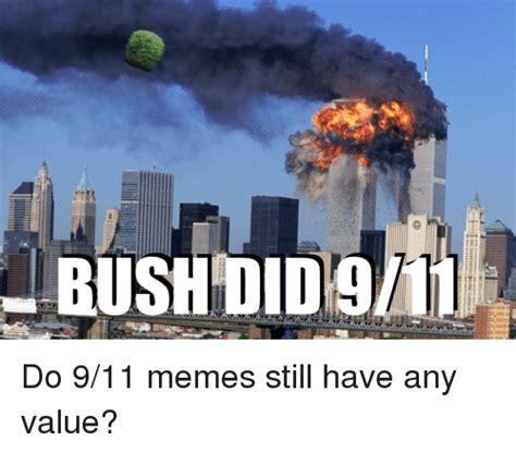 September 11 Memes - 25 best memes about 9 11 memes 9 11 memes