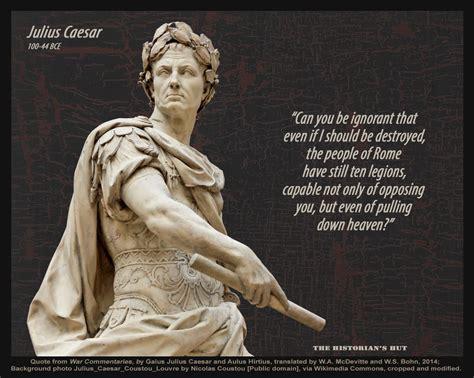 the dictator julius caesar thinglink the historian s hut quote pictures julius caesar