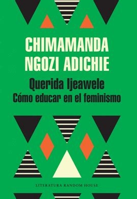 libro dear ijeawele or a americanah chimamanda ngozi adichie libro en papel 9780307455925