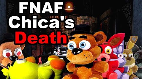 fnaf plush episode  chicas death youtube