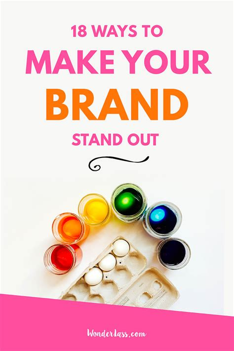 How To Make Your Brand - wonderlass 18 ways to make your brand stand out