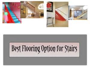 Best Flooring For Stairs Best Flooring Option For Stairs