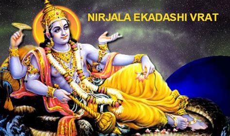 nirjala ekadashi nirjala ekadashi 2017 date and puja vidhi significance of