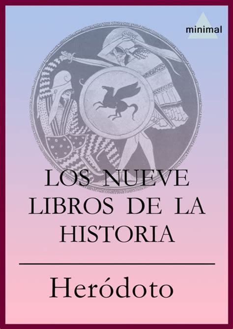 los nueve libros de la historia herodoto de halicarnaso bol com los nueve libros de la historia ebook adobe