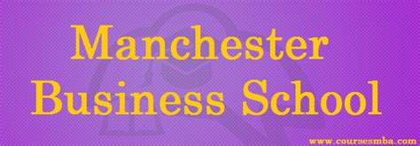 Manchester Business School Mba by Business Schools Eligibility Courses Archives