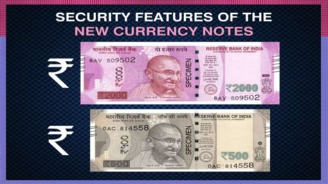 security features on new 500 2 000 currency notes