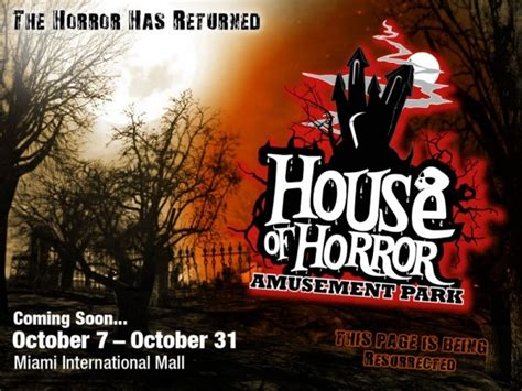 house of horror house of horror amusement park returns to wreak havoc on