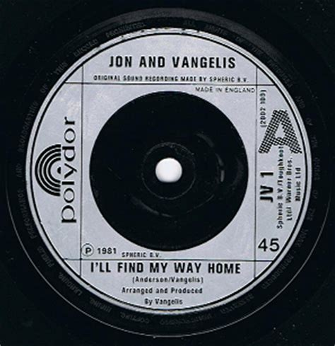 Find My Record Jon And Vangelis I Ll Find My Way Home 7 Single Vinyl Record 45rpm Polydor 1981