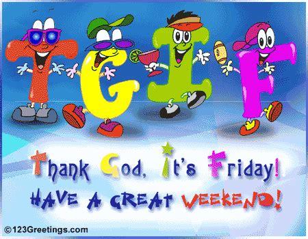 tgif! free enjoy the weekend ecards, greeting cards | 123