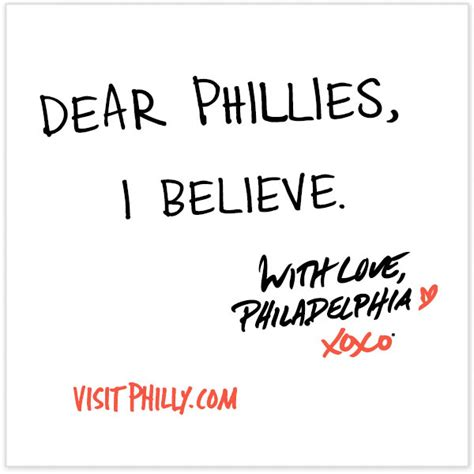 Letter Xoxo Dear Phillies I Believe With Philadelphia Xoxo 174 Go Phillies