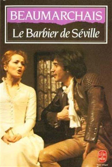 libro le barbier de sville livre le barbier de s 233 ville pierre augustin caron de beaumarchais