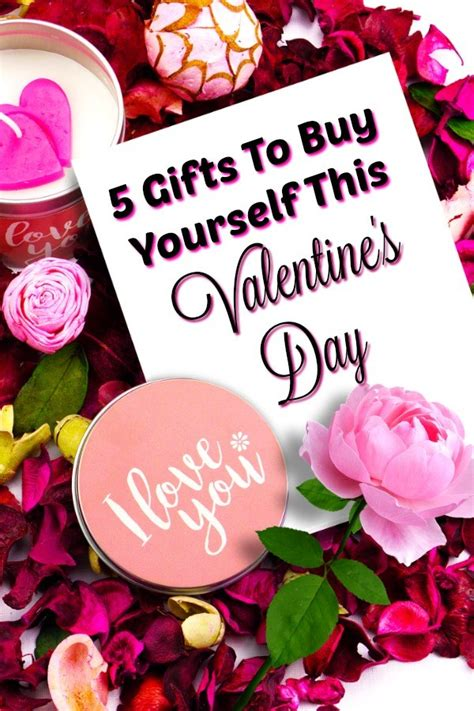 Buy Yourself A Valentines Day Gift At by 5 Gifts To Buy Yourself For S Day And The