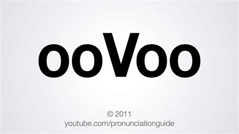 How To Find On Oovoo How To Pronounce Oovoo